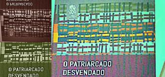 """Resenha – """"Em tempos tão etéreos, o materialismo bate à porta"""" (sobre o livro """"O patriarcado desvendado"""")"""