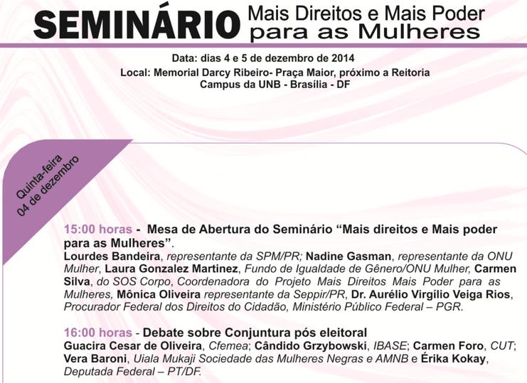 """04 e 05/12/14 – Equipe do SOS Corpo participa do Seminário """"Mais Direitos e Mais Poder para as Mulheres"""","""