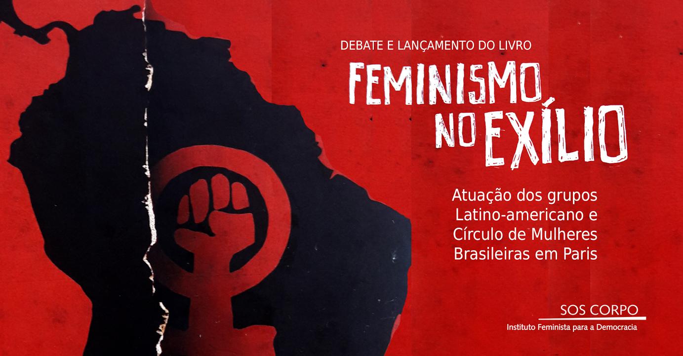 08/06/17, 18h30 – Livro sobrefeministas exiladas em Paris será lançado no Recife