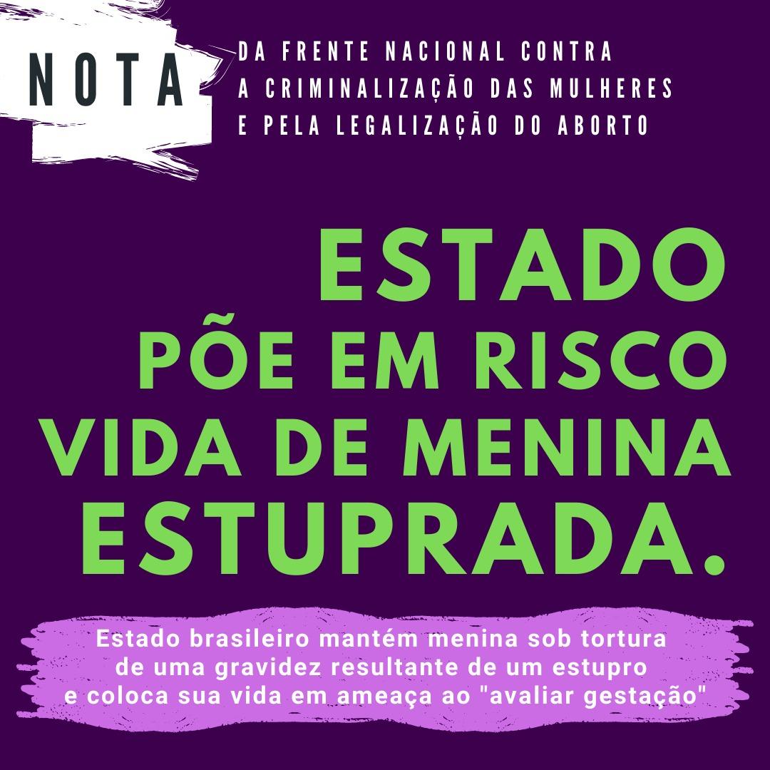 """Estado brasileiro mantém menina sob tortura de uma gravidez resultante de estupro e coloca sua vida em ameaça ao """"avaliar gestação"""""""